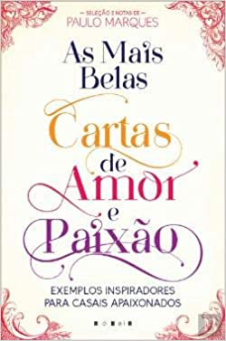 As Mais Belas Cartas de Amor e Paixão: Paulo Marques ...