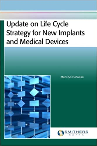 d01aa16ee261 Update on Life Cycle Strategy for New Implants and Medical Devices  Marvi  Sri Harwoko