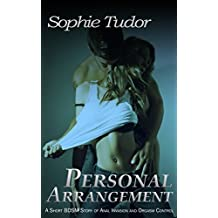 Personal Arrangement: A Short BDSM Story of Anal Invasion and Orgasm Control