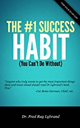The One Success Habit (You Can't Do Without) (The One Success Habit Series Book 1)