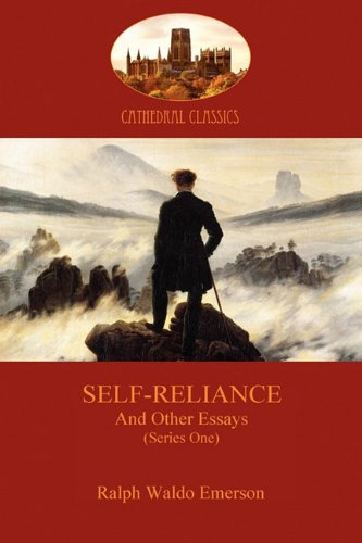 Self-Reliance, and Other Essays (Series One) (Aziloth Books) (Cathedral Classics) pdf epub