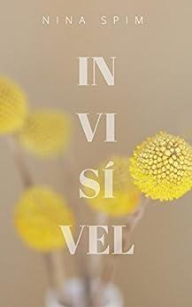 Invisível por [Spim, Nina]