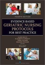 Evidence Based Geriatric Nursing...