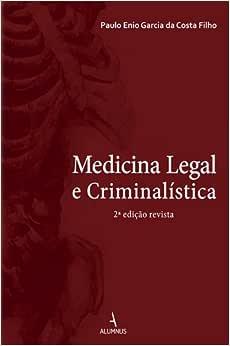 Medicina Legal e Criminalística - 9788584230303 - Livros