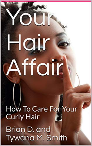 Your Hair Affair How To Care For Your Curly Hair