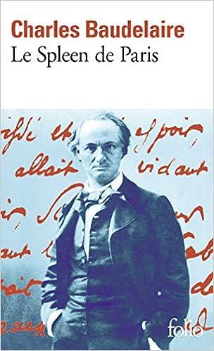 Amazon Fr Le Spleen De Paris Petits Poemes En Prose Baudelaire Charles Livres
