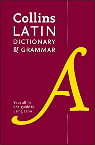 Collins Dictionaries - Collins Latin Dictionary And Grammar: Your All-in-one Guide To Latin