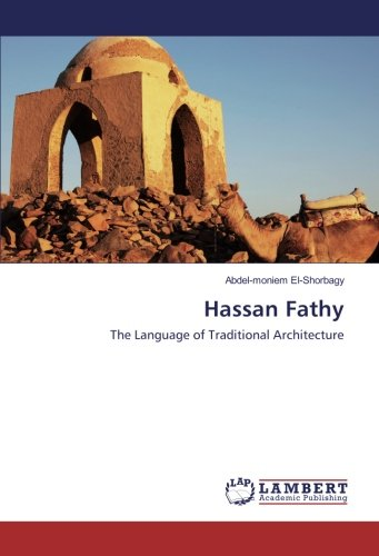 Hassan Fathy: The Language of Traditional Architecture