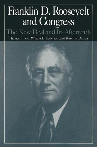 The M.E.Sharpe Library of Franklin D.Roosevelt Studies: v. 2: Franklin D.Roosevelt and Congress - The New Deal and it's Aftermath