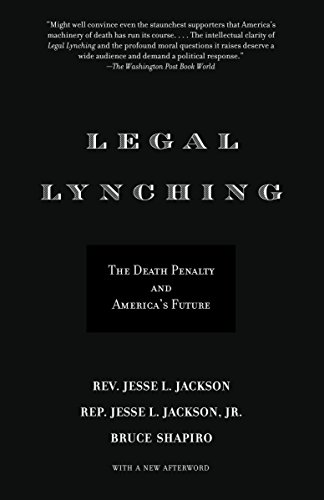 Books : Legal Lynching: The Death Penalty and America's Future