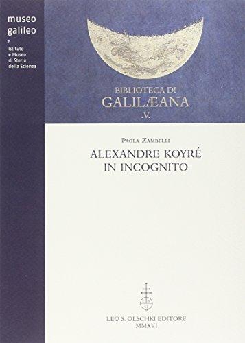 Alexandre Koyre in Incognito