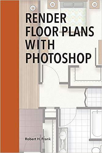 Render Floor Plans with Photoshop: Robert H Frank: 9781731008671