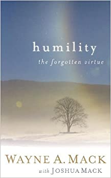 Humility, The Forgotten Virtue (Strength for Life)