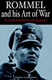 Rommel And His Art of War (Greenhill Military Paperbacks.)