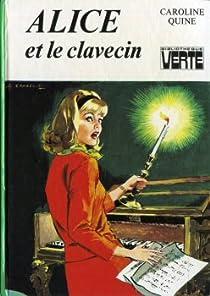 Alice et le clavecin par Quine