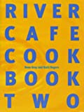 The River Cafe Cookbook: Bk. 2