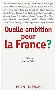 Quelle ambition pour la France ? par Jean de Belot