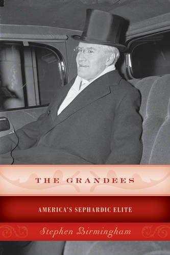 The Grandees: Americas Sephardic Elite
