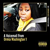 A Voicemail from Ormia Washington 1 [Explicit]