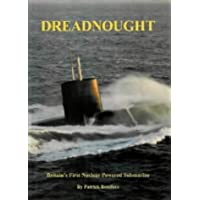 Dreadnought: Britain's First Nuclear Powered Submarine