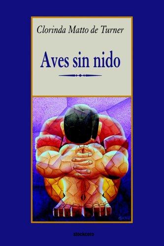 Aves sin nido (Spanish Edition)