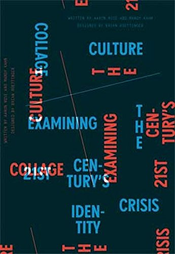 Collage Culture: Examining The 21st Century's Identity Crisis