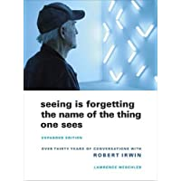 Weschler, L: Seeing Is Forgetting the Name of