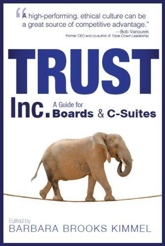 Trust Inc.: A Guide for Boards & C-Suites (Volume 2) ebook
