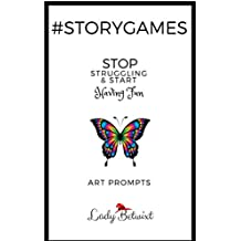 #storygames:Art Prompts: Photo prompts to beat writer's block (English Edition)