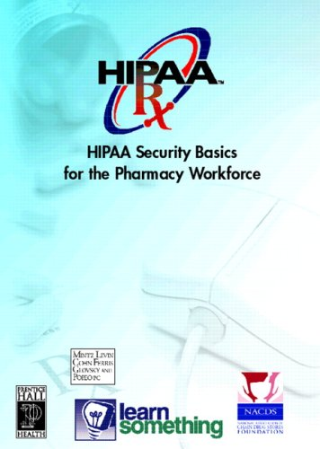 HIPAA Security: Basics for Pharmacy Workforce (CD-ROM version) Pdf