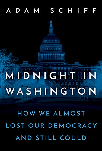 Book Cover: Midnight in Washington: How We Almost Lost Our Democracy and Still Could
