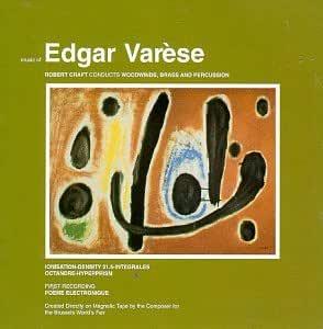 Music of Edgar Varese