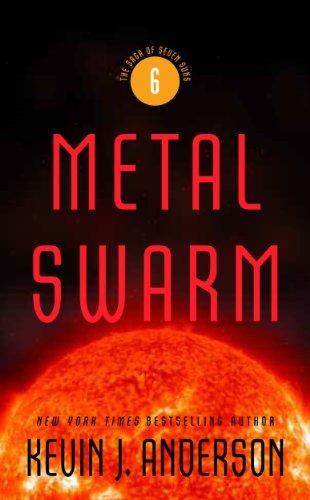 (Metal Swarm: The Saga of Seven Suns, Book 6)