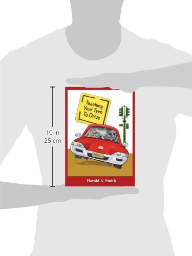 Teaching Your Teen to Drive: Harold A. Smith: 9781611701401: Amazon.com: Books