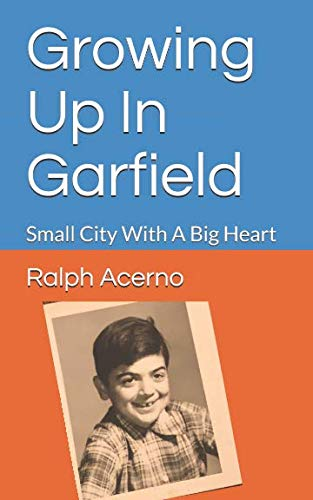 - Growing Up In Garfield: Small City With A Big Heart
