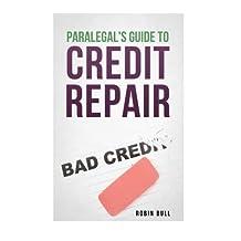Paralegal's Guide to Credit Repair