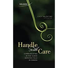 Handle With Care: Communicating in the Human Services Field in Canada