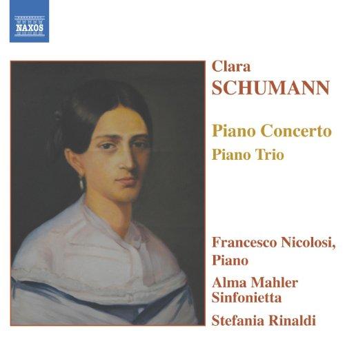 Schumann, C.: Piano Concerto in A Minor / Piano Trio in G Minor