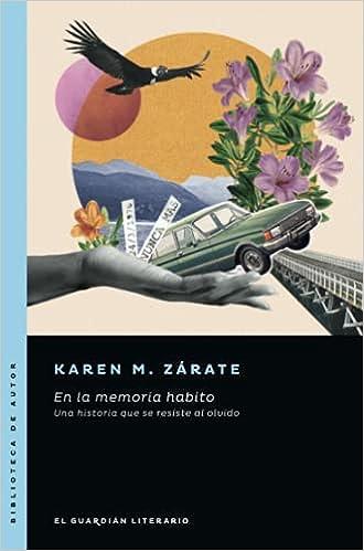 En la memoria habito de Karen M. Zárate