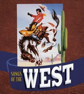 Songs of West by Rhino