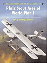 Pfalz Scout Aces of World War 1 (Aircraft of the Aces, Band 71)