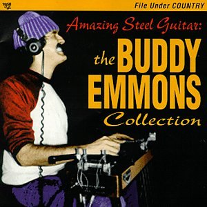 Amazing Steel Guitar: The Buddy Emmons Collection by Razor & Tie