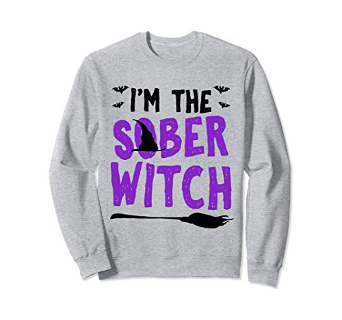 Safe And Sober Halloween (Halloween Designated Driver Funny Sober Witch Costume Gift)