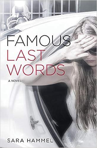 Famous Last Words: A Novel: Sara Hammel: 9780692076736