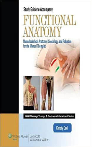 Student Workbook For Functional Anatomy Musculoskeletal Anatomy