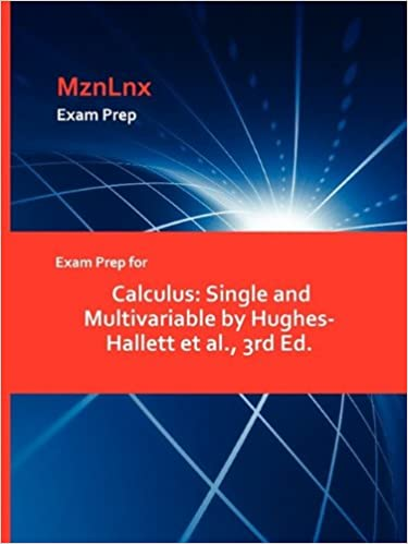Exam Prep for Calculus: Single and Multivariable by Hughes-Hallett