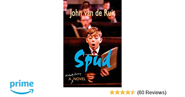 Spud john van de ruit 9781595141873 amazon books fandeluxe Choice Image