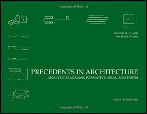 Precedents In Architecture Analytic Diagrams Formative Ideas And Partis 4th Edition