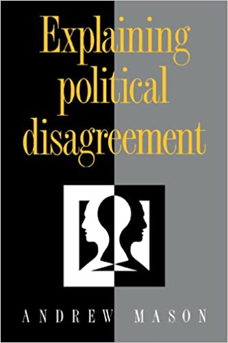 explaining political disagreement mason andrew