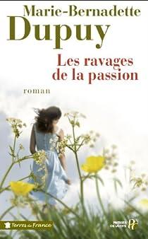 Le Moulin du loup, tome 5 : Les ravages de la passion par Dupuy